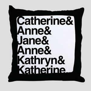 Wives of Henry VIII Throw Pillow