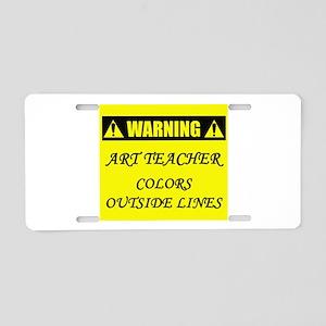 WARNING: Art Teacher Aluminum License Plate
