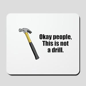 Drill Mousepad