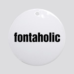 Fontaholic Ornament (Round)