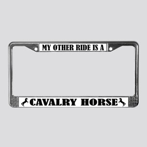 My Other Ride is a Cavalry Horse License Frame