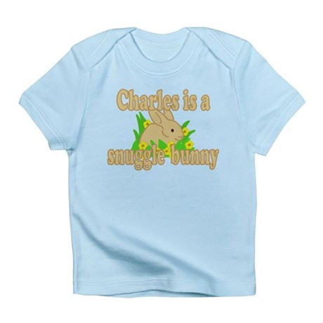 Charles is a Snuggle Bunny Infant T-Shirt
