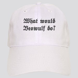 What Would Beowulf Do? Cap