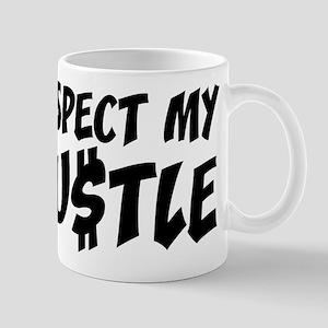 Respect my HUSTLE Mug