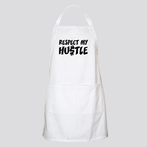 Respect my HUSTLE Apron