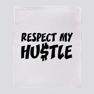 Respect my HUSTLE Throw Blanket