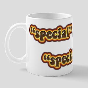 """""""Special"""" Funny Mug"""