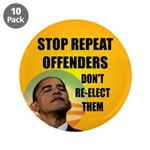 """Stop Repeat Offenders 3.5"""" Button (10 pack)"""