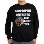 Stop Repeat Offenders Sweatshirt (dark)