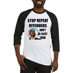 Stop Repeat Offenders Baseball Jersey