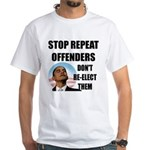 Stop Repeat Offenders White T-Shirt