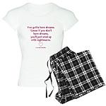 Gotta Have Dreams Women's Light Pajamas