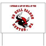 No Bull 5 Yard Sign