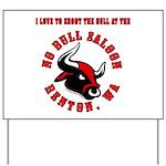 No Bull 7 Yard Sign