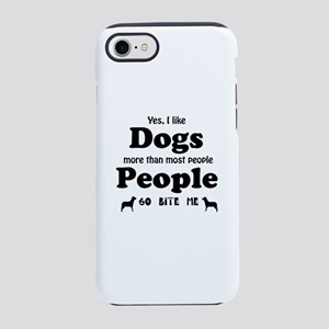 I Like Dogs iPhone 7 Tough Case
