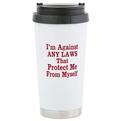 Against ANY Laws Stainless Steel Travel Mug