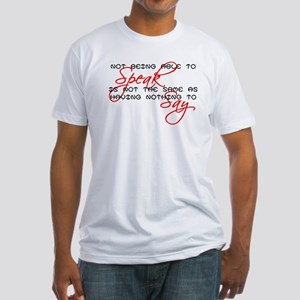 Something to Say Fitted T-Shirt