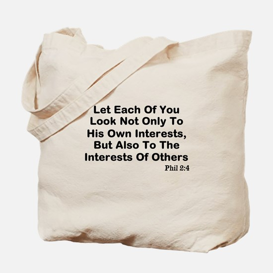 Interests Of Others Tote Bag