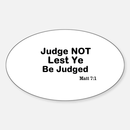 The Bible & Not Judging Sticker (Oval)
