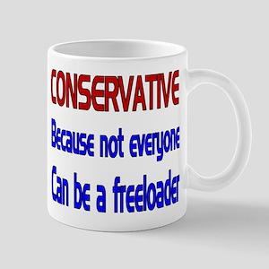 CONSERVATIVE FREELOADER Mug