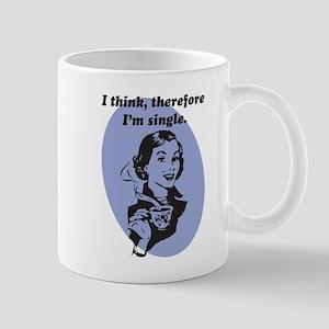 I Think Therefore I'm Single Mug