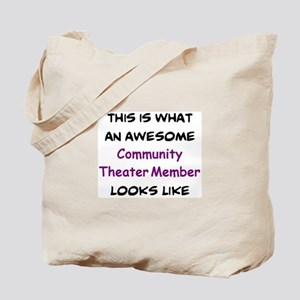 awesome community theater member Tote Bag