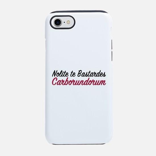 Nolite te bastardes carborundorum iPhone 7 Tough C
