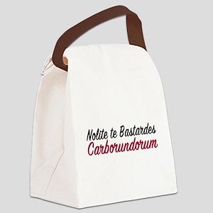 Nolite te bastardes carborundorum Canvas Lunch Bag