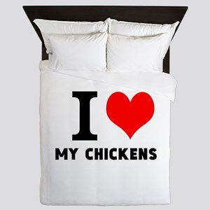 I LOVE MY CHICKENS Queen Duvet