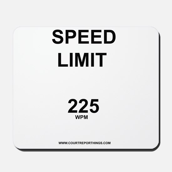 Speed Limit Mousepad
