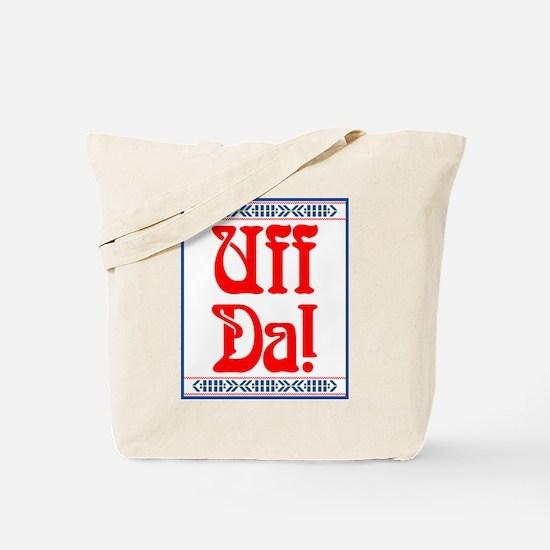 Uff Da Tote Bag