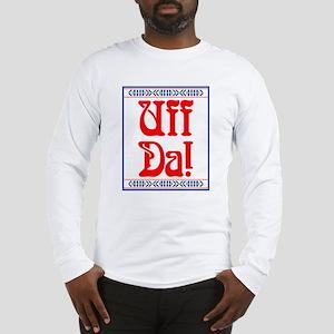 Uff Da Long Sleeve T-Shirt