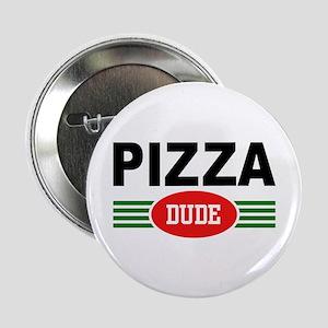 Pizza Dude Button