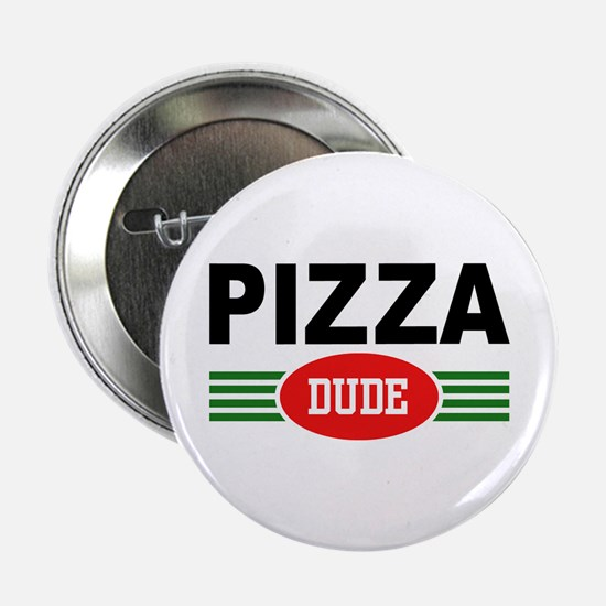 Pizza Dude Button