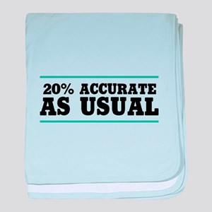 20 Percent Accurate baby blanket