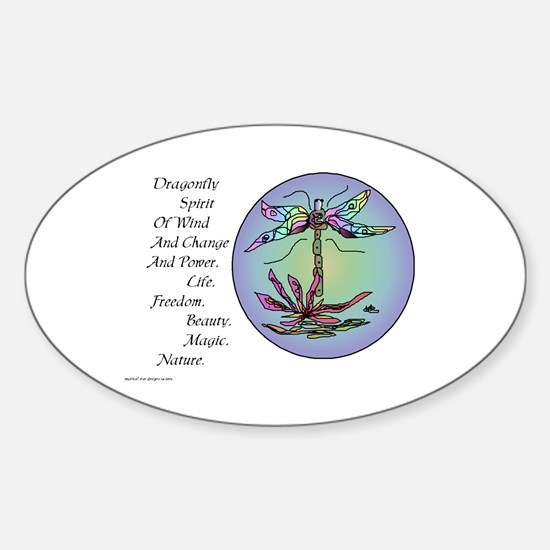 BRIGHT DRAGONFLY SPIRIT Sticker (Oval)