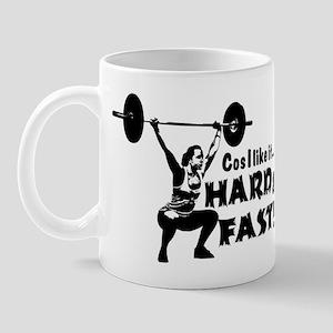 Cos I Like It Hard and Fast Mug