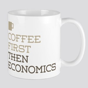 Coffee Then Economics Mugs