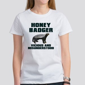 Honey Badger Vicious & Misunderstood Women's T-Shi
