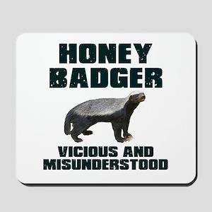Honey Badger Vicious & Misunderstood Mousepad