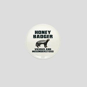 Honey Badger Vicious & Misunderstood Mini Button