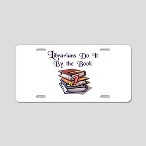 """""""Do It By the Book"""" Aluminum License Plate"""
