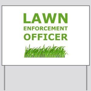 lawn enforcement officer yard sign