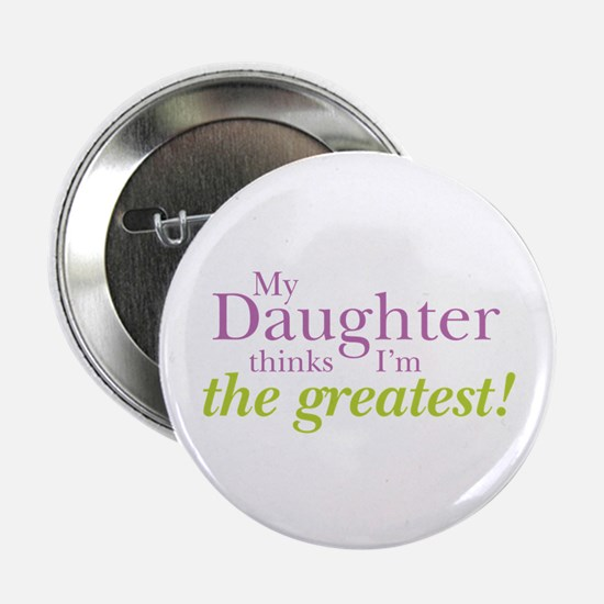 """My Daughter 2.25"""" Button"""