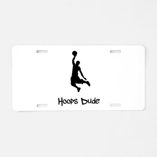 Hoops Dude Aluminum License Plate