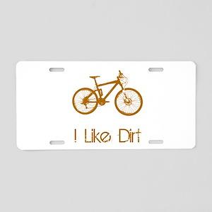 I Like Dirt Aluminum License Plate