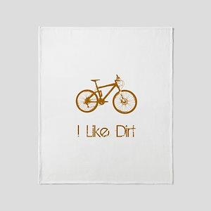 I Like Dirt Throw Blanket