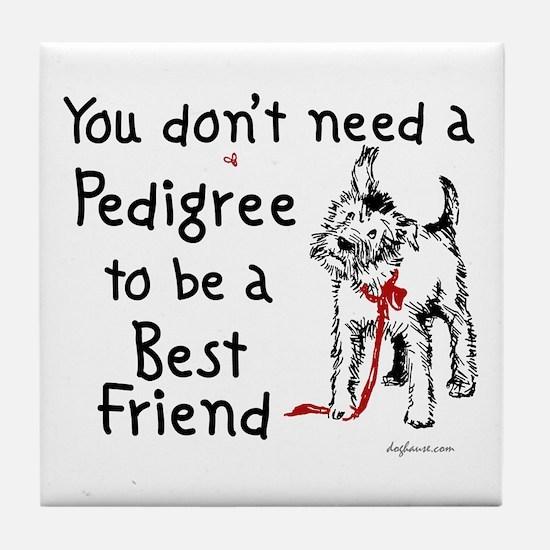 No Pedigree Needed Tile Coaster