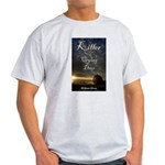 Killer of Crying Deer Light T-Shirt