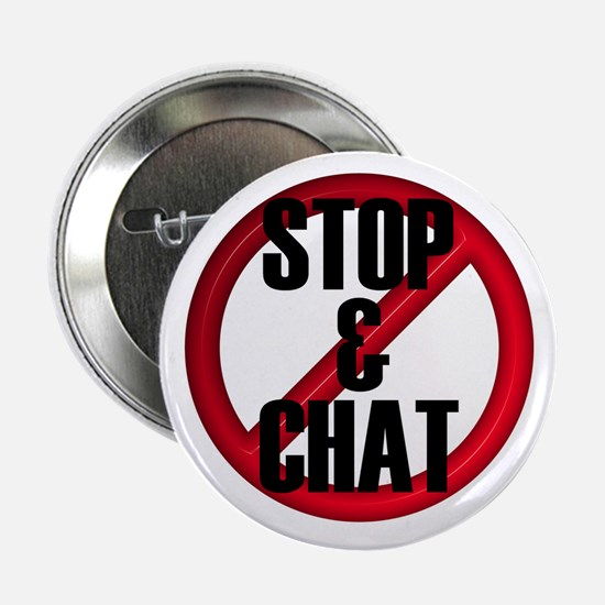 No Stop & Chat Button